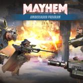Mayhem Ambassador Program