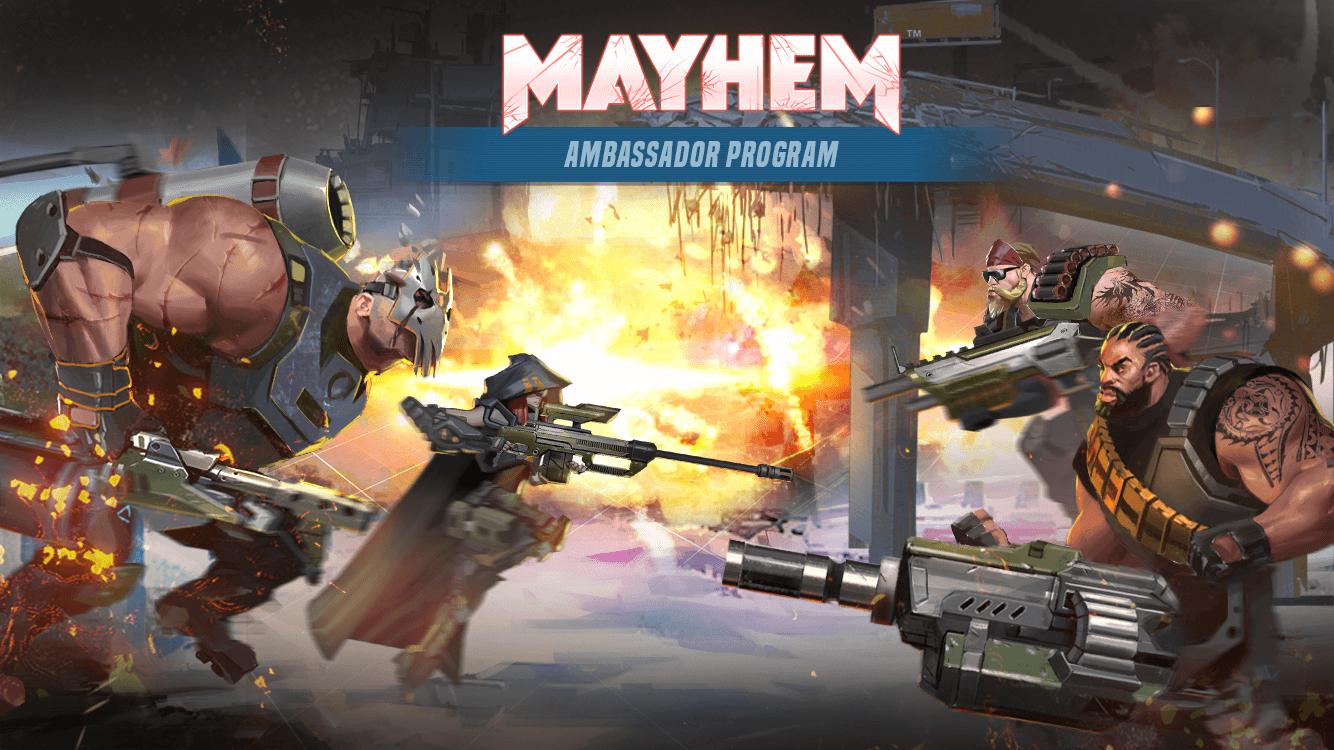 Mayhem Ambassador Program